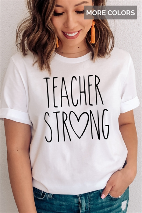 Picture of Teacher Strong Graphic Tee